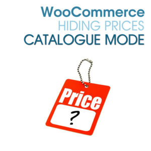 WooCommerce Hiding Prices - Catalogue Mode